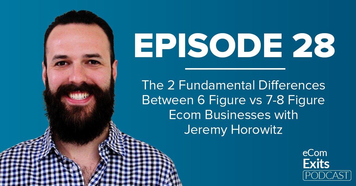 Jeremy Horowitz_ECommerce_Podcast