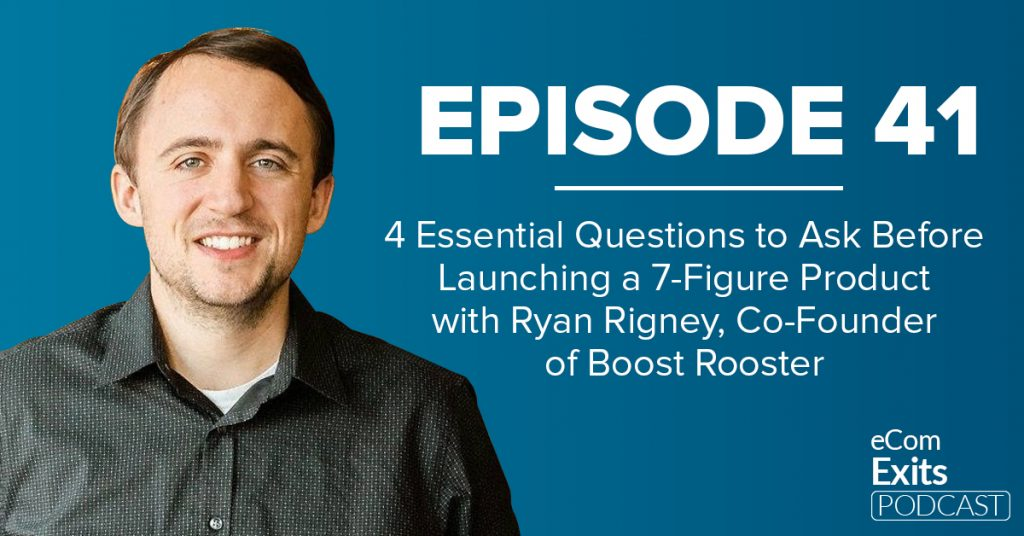 4 Essential Questions to Ask Before Launching a 7-Figure Product