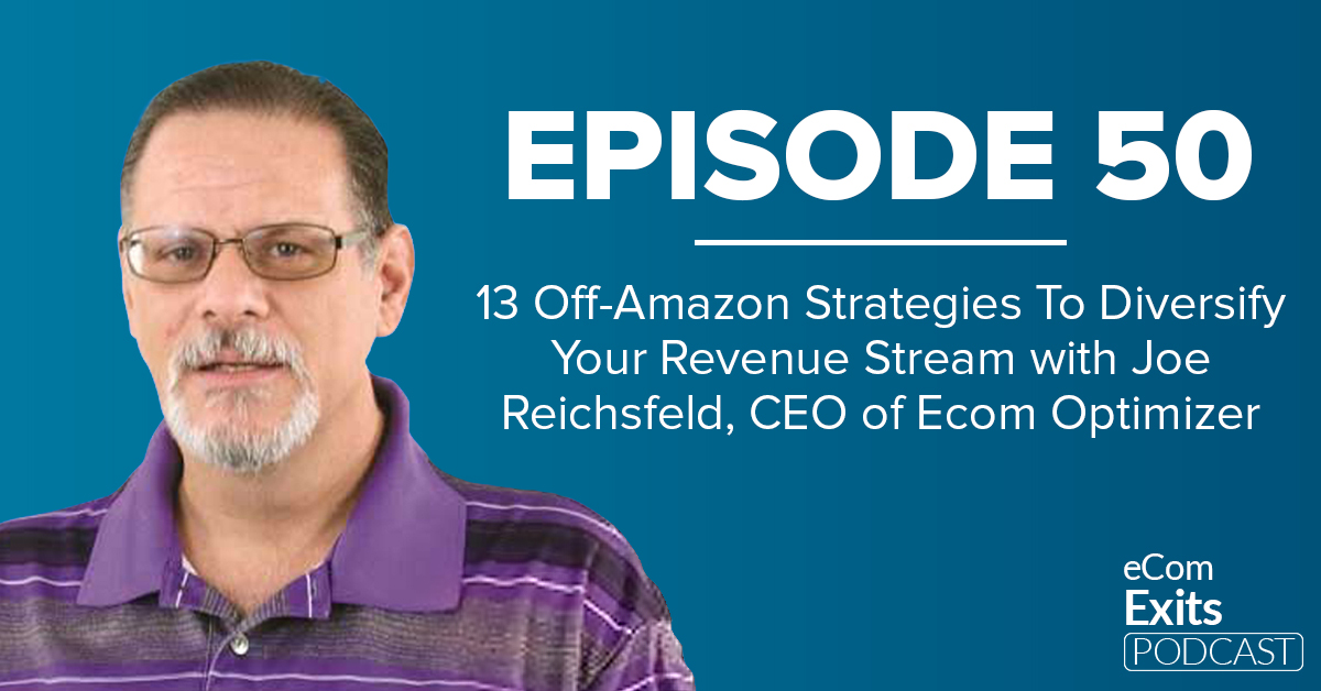 Joe Reichsfeld_ECommerce_Podcast